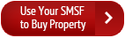 use your smsf to buy property