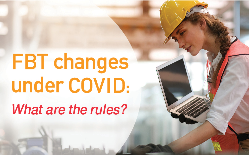 FBT changes under COVID- What are the rules