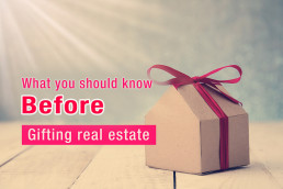 Making a gift of real estate to family members. Warning about tax implications.