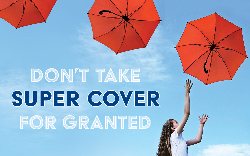 Is super insurance cover worth it