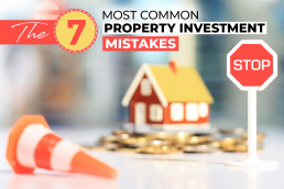 The 7 Most Common Property Investment Mistakes